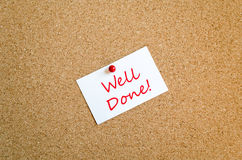 Well Done Note Concept. Sticky Note On Cork Board Background Well Done Concept stock photo