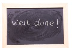 Well done blackboard. Well doneblackboard sign. well done written with chalk on black chalkboard with frame Royalty Free Stock Photo