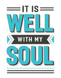 It is Well with my Soul. Gospel Hymn Lyrics Vector Poster with vintage style typography and design ornaments in tiel, black and white Royalty Free Stock Images