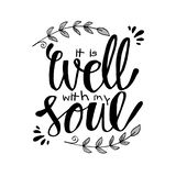 It Is Well with my Soul. Hand lettering. vector illustration