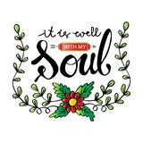 It is well with my soul  lettering. vector illustration