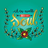 It is well with my soul  lettering. royalty free illustration