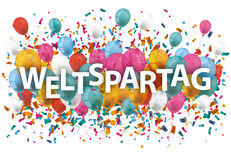 Weltspartag Balloons Confetti. German text Weltspartag, translate World Savings Day. Eps 10 vector file Royalty Free Stock Images