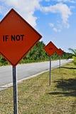 Wenn nicht jetzt als? Orange Motivsignale lizenzfreie stockbilder