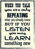 Wenn Sie sprechen, wiederholen Sie nur, was Sie bereits kennen, aber wenn Sie möglicherweise Listen neues etwas lernen vektor abbildung
