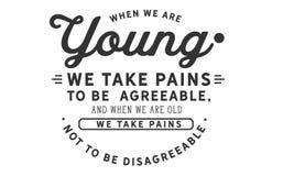 Wenn wir jung sind, nehmen wir die Schmerz, um annehmbar zu sein vektor abbildung