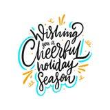 Wensend u een vrolijk vakantieseizoen Hand het getrokken vector van letters voorzien Motieven Inspirational citaat stock illustratie