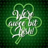 Were a wee bit irish glowing clover Stock Image