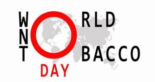 Wereld Geen Tabaksdag 31 Mei Vector Nr dat - rookt Waarschuwingsbord van het roken De kaart van de wereld 4K video royalty-vrije illustratie