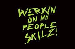 Werkin op Mijn Mensen Skilz! Stock Afbeelding