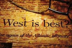 West is best. Close up of West is best Stock Image