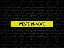 WESTERN-MOVIE - image with words associated with the topic MOVIE, word, image, illustration stock images