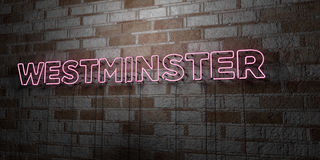 WESTMINSTER - Glowing Neon Sign on stonework wall - 3D rendered royalty free stock illustration Stock Photos