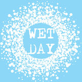 Wet Day Summer Typography Splash Sign. Wet Day water splash Summer lettering poster or card. Shattered splash drops frame Royalty Free Stock Image