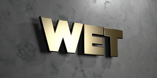 Wet - Gold sign mounted on glossy marble wall  - 3D rendered royalty free stock illustration Royalty Free Stock Images