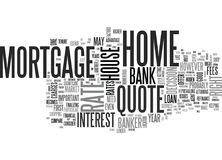 What The Bank Won T Tell You About Your Home Mortgage Quote Word Cloud Royalty Free Stock Image