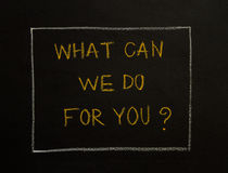 Free WHAT CAN WE DO FOR YOU Message On Black Background. Royalty Free Stock Photo - 66416315