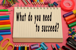 What do you need to succeed?. On notebook Royalty Free Stock Images