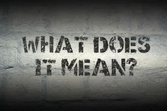 Free What Does It Mean Stock Photo - 86996400