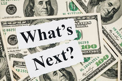 What is next concept, words on hundreds US notes Royalty Free Stock Photo