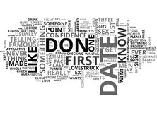 What Not To Do On A First Date Word Cloud. WHAT NOT TO DO ON A FIRST DATE TEXT WORD CLOUD CONCEPT Stock Photography