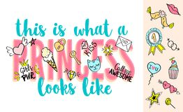 This is what a Princess looks like lettering with girly  Royalty Free Stock Photo