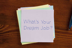 What's your dream job written on a note Stock Images
