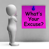 What's Your Excuse Note Means Explain Procrastination Royalty Free Stock Photo