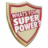 What's Your Super Power Words Shield Mighty Force Ability Capabi. What's Your Super Power words in 3d letters on a gold shield to illustrate mighty force stock illustration