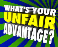 What's Your Unfair Advantage Words Unique Winning Edge. What's Your Unfair Advantage 3d words asking special edge or unique winning ability or skill set for Royalty Free Stock Photos