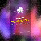 What is stopping you Royalty Free Stock Photo