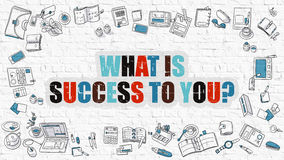 What is Success to You Concept. Multicolor on White Brickwall. Royalty Free Stock Images