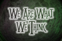We Are What We Think Concept Royalty Free Stock Photos
