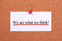 We are what we think Stock Photos