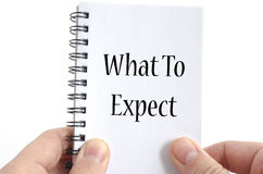 What to expect text concept Royalty Free Stock Photos