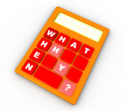 What, When, Why. Calculator with what, when, why writing on the keyboard stock illustration