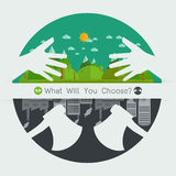 What will you choose concept Eco friendly or destroy Environment Royalty Free Stock Photography