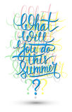 What will you do this summer? Lettering sign. Royalty Free Stock Photography