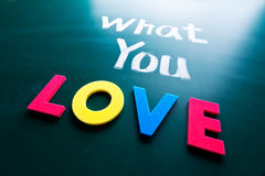 What you love concept Royalty Free Stock Photos