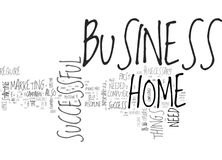 What You Need For A Successful Home Business Word Cloud Stock Image