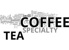 What You Should Know About Specialty Coffee And Tea Word Cloud Stock Photos