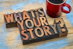 What is you story question in wood type Royalty Free Stock Photo