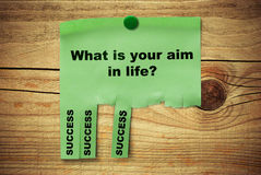 What is your aim in life, success Royalty Free Stock Photo