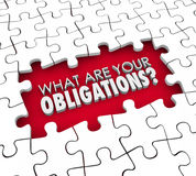 What Are Your Obligations Question Puzzle Pieces Hole. What Are Your Obligations question in 3d letters within a gap in a puzzle you must complete to meet your Stock Photos