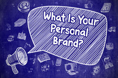 What Is Your Personal Brand - Business Concept. Royalty Free Stock Photo