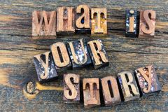 What is your story education communication. Storytelling education reading what is your story concept educational letterpress type letters barn wood block Royalty Free Stock Image