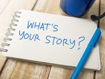 What is Your Story, Motivational Inspirational Quotes stock photography