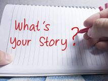 What is Your Story, Motivational Inspirational Quotes royalty free stock images