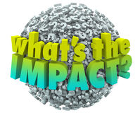 Whats the Impact Question Marks Effect Consequence Result Outcom vector illustration