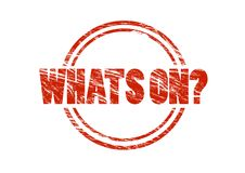 Whats on? red rubber stamp Royalty Free Stock Image